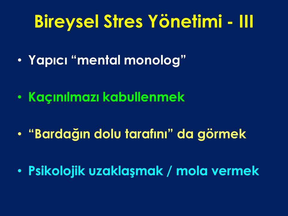 Bireysel Stres Yönetimi - III