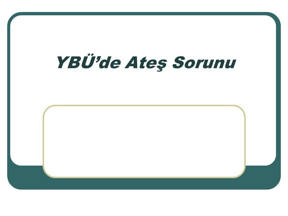 Prof. Dr. Mehmet BAKIR YBÜ'de Ateş Sorunu