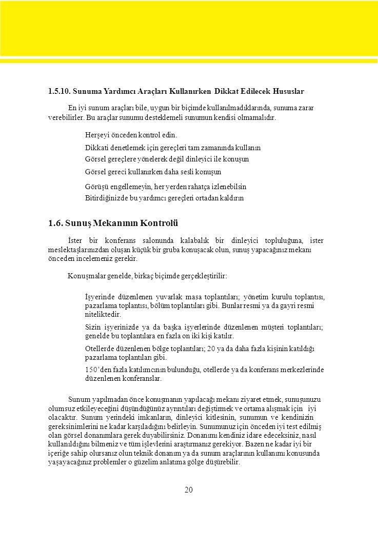 1.5.10. Sunuma Yardımcı Araçları Kullanırken Dikkat Edilecek Hususlar