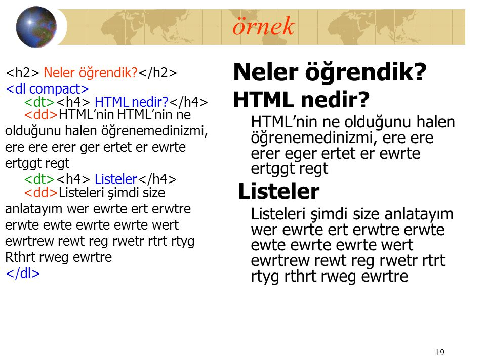 örnek Neler öğrendik HTML nedir