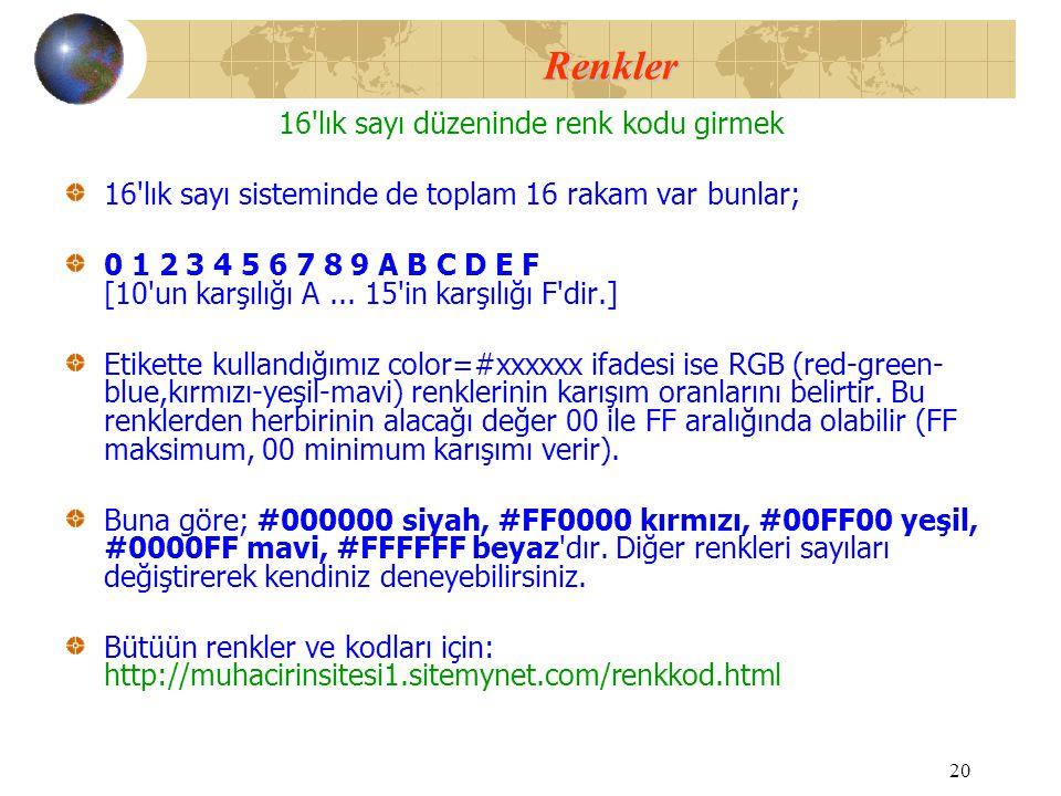 16 lık sayı düzeninde renk kodu girmek