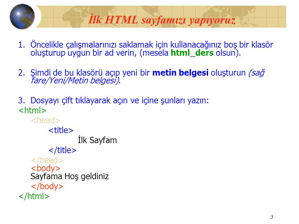 İlk HTML sayfamızı yapıyoruz