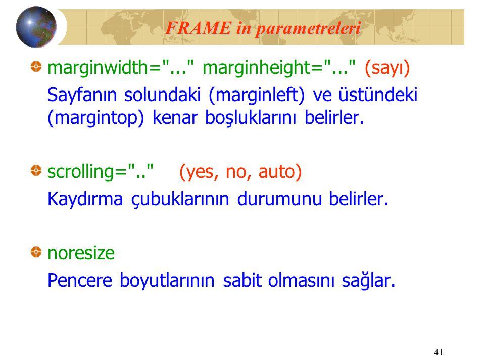 FRAME in parametreleri