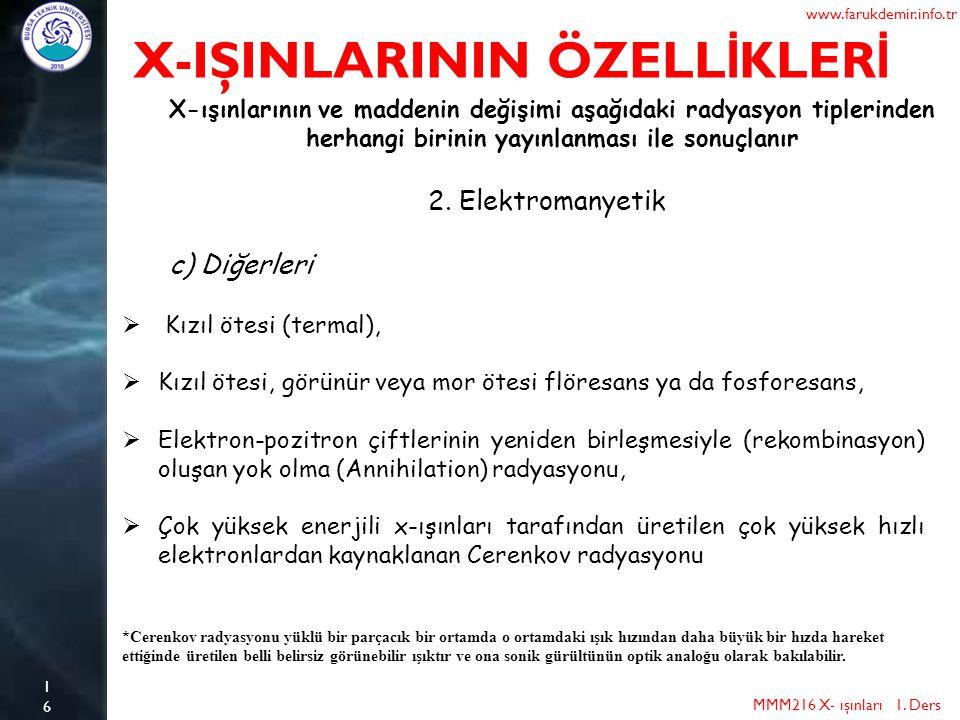 X-IŞINLARININ ÖZELLİKLERİ