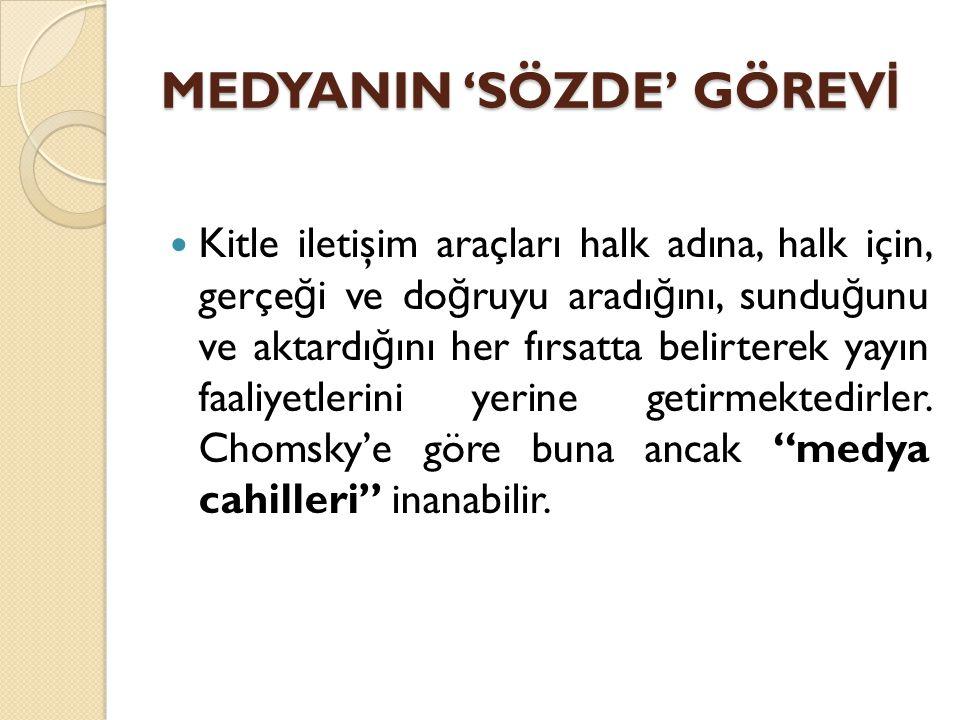 MEDYANIN 'SÖZDE' GÖREVİ