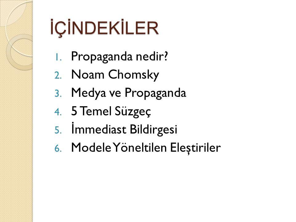 İÇİNDEKİLER Propaganda nedir Noam Chomsky Medya ve Propaganda