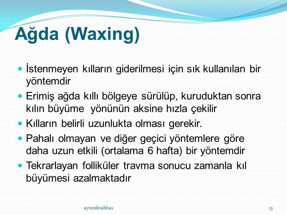 Ağda (Waxing) İstenmeyen kılların giderilmesi için sık kullanılan bir yöntemdir.
