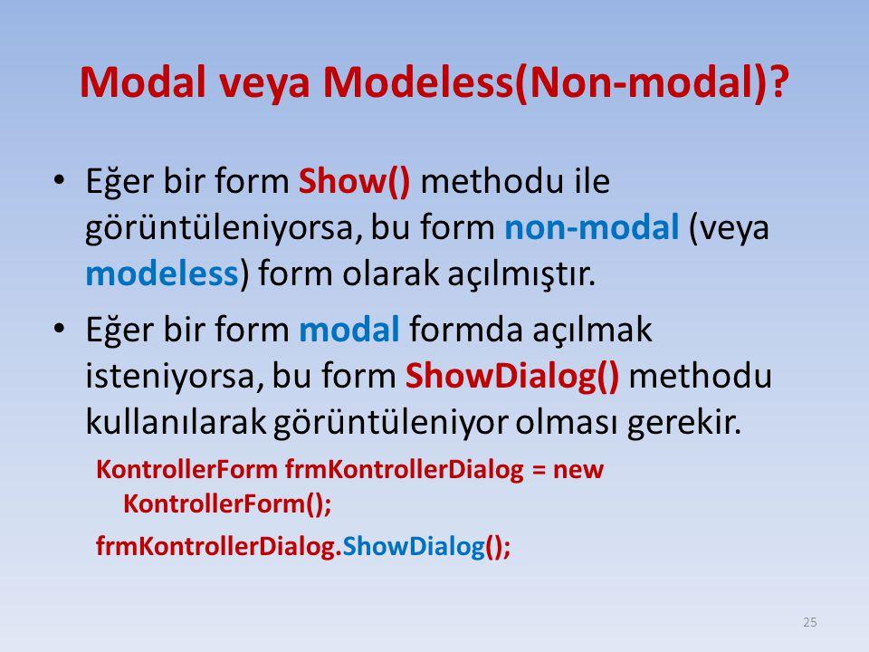 Modal veya Modeless(Non-modal)