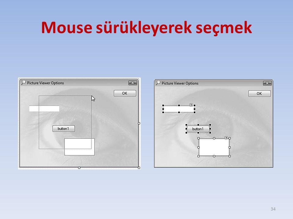 Mouse sürükleyerek seçmek