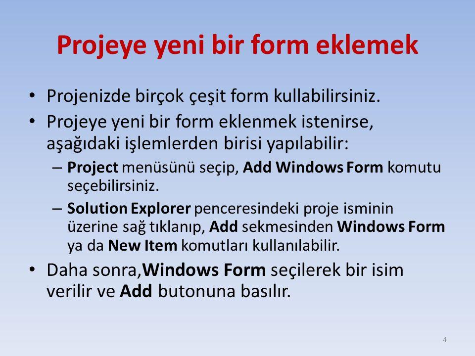 Projeye yeni bir form eklemek
