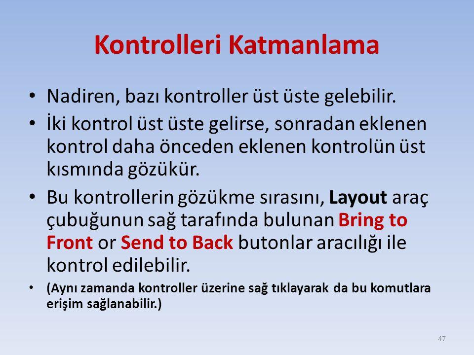 Kontrolleri Katmanlama