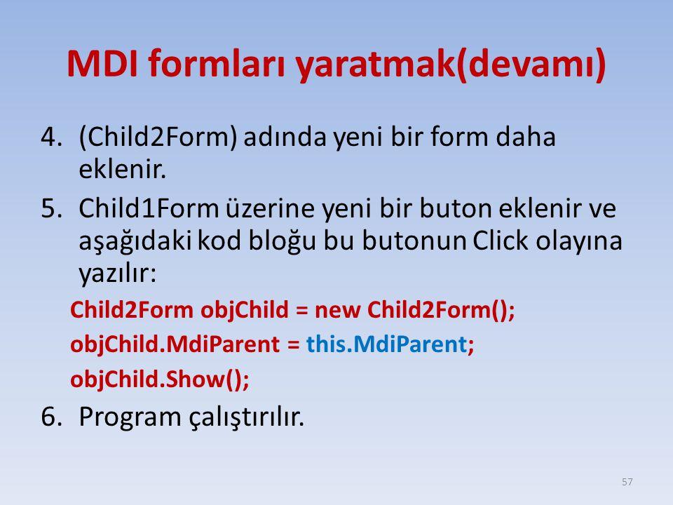 MDI formları yaratmak(devamı)