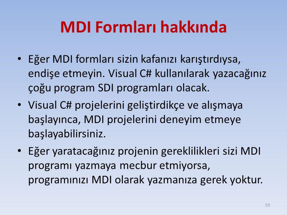 MDI Formları hakkında