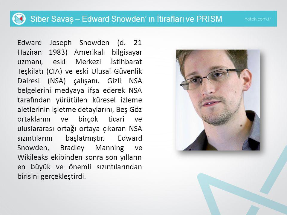 Siber Savaş – Edward Snowden' ın İtirafları ve PRISM