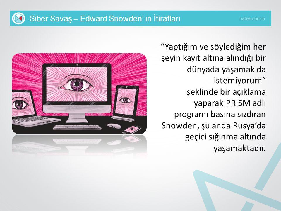 Siber Savaş – Edward Snowden' ın İtirafları