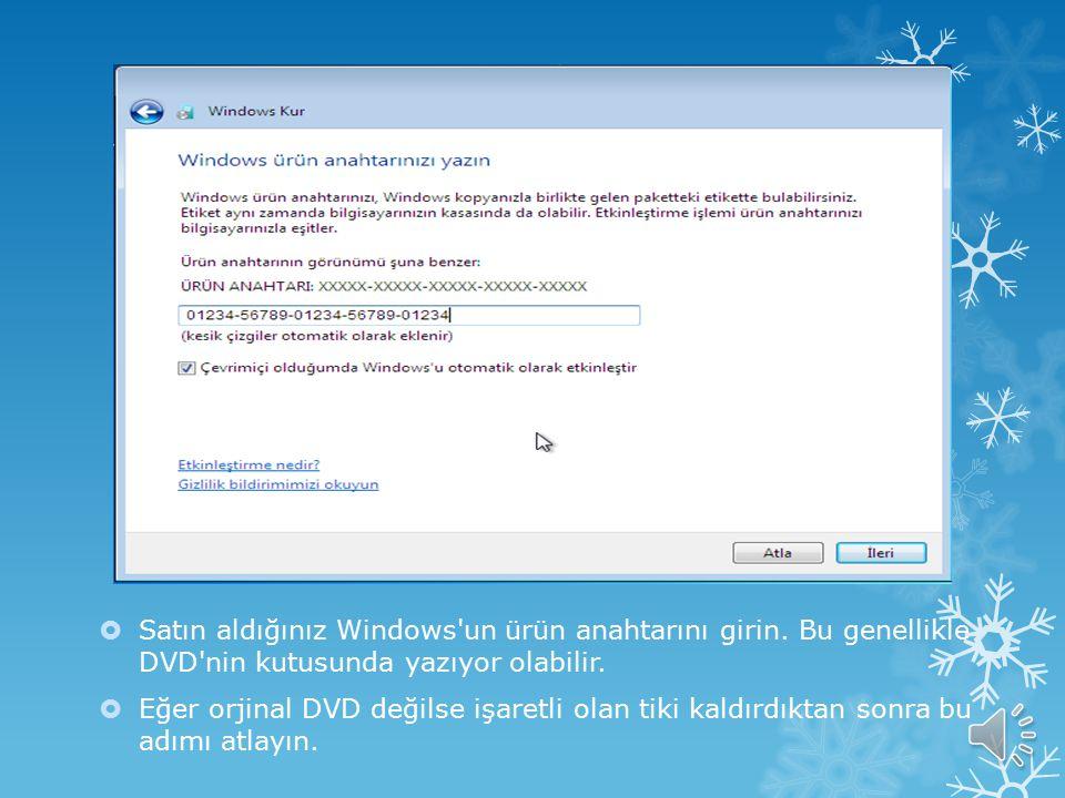 Satın aldığınız Windows un ürün anahtarını girin