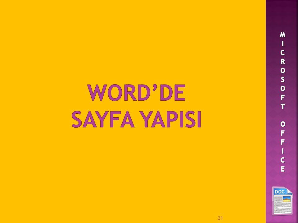 MICROSOFT OFFICE WORD'DE SAYFA YAPISI