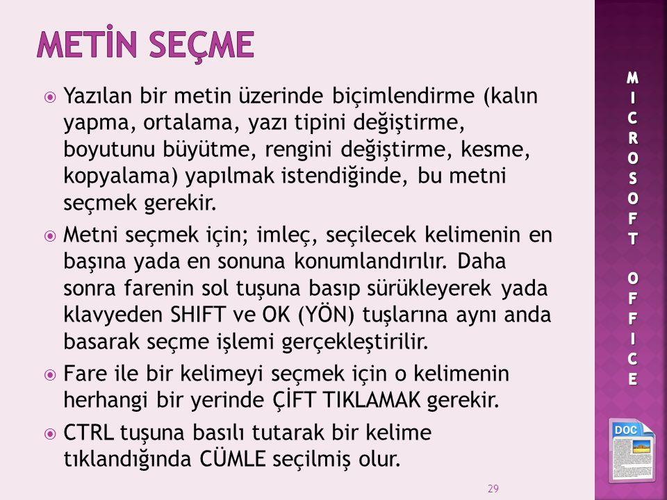 METİN SEÇME MICROSOFT OFFICE.