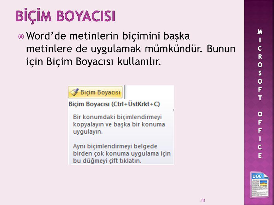 BİÇİM BOYACISI MICROSOFT OFFICE.