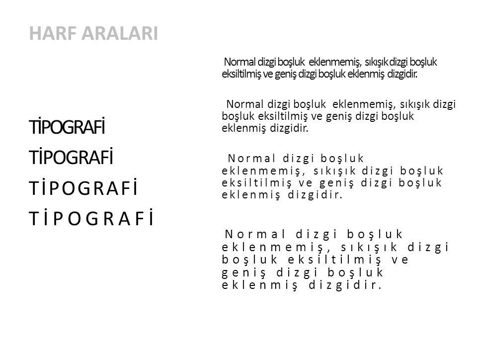 HARF ARALARI TİPOGRAFİ