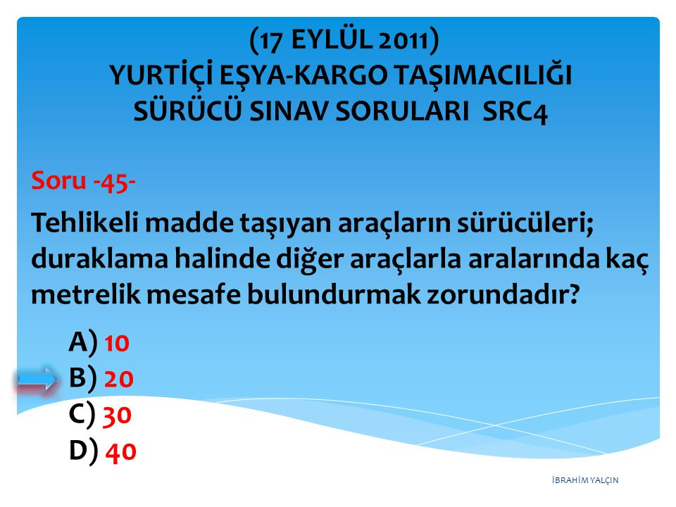 SÜRÜCÜ SINAV SORULARI SRC4