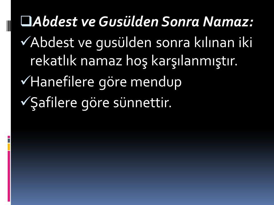 Abdest ve Gusülden Sonra Namaz: