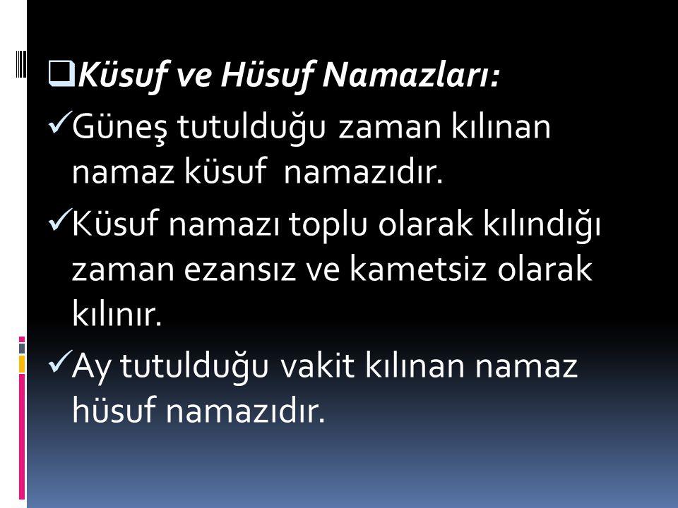 Küsuf ve Hüsuf Namazları: