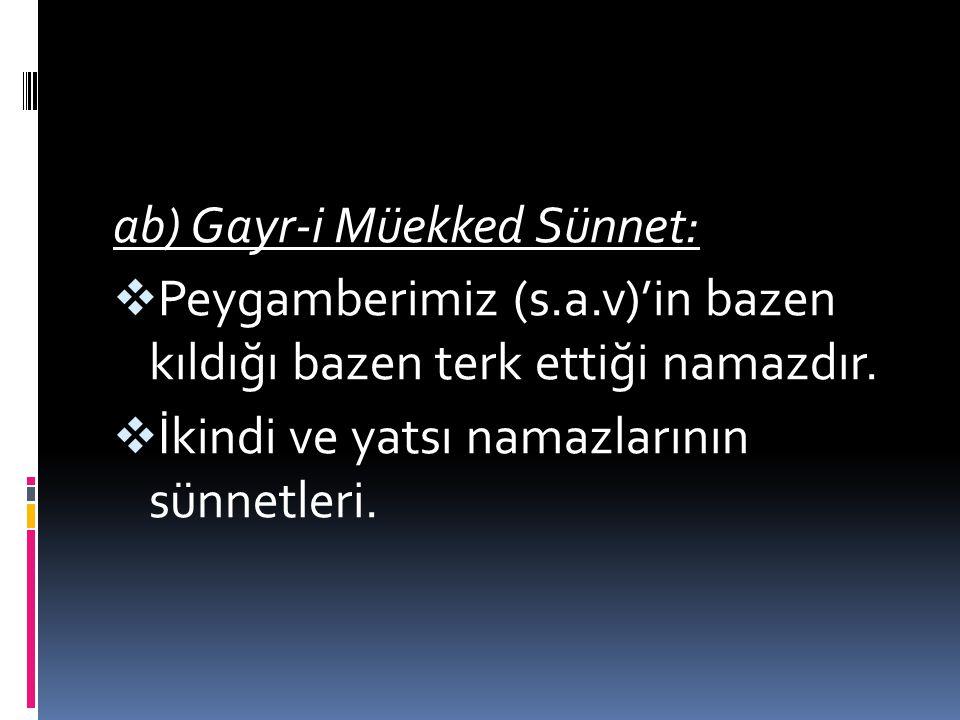 ab) Gayr-i Müekked Sünnet: