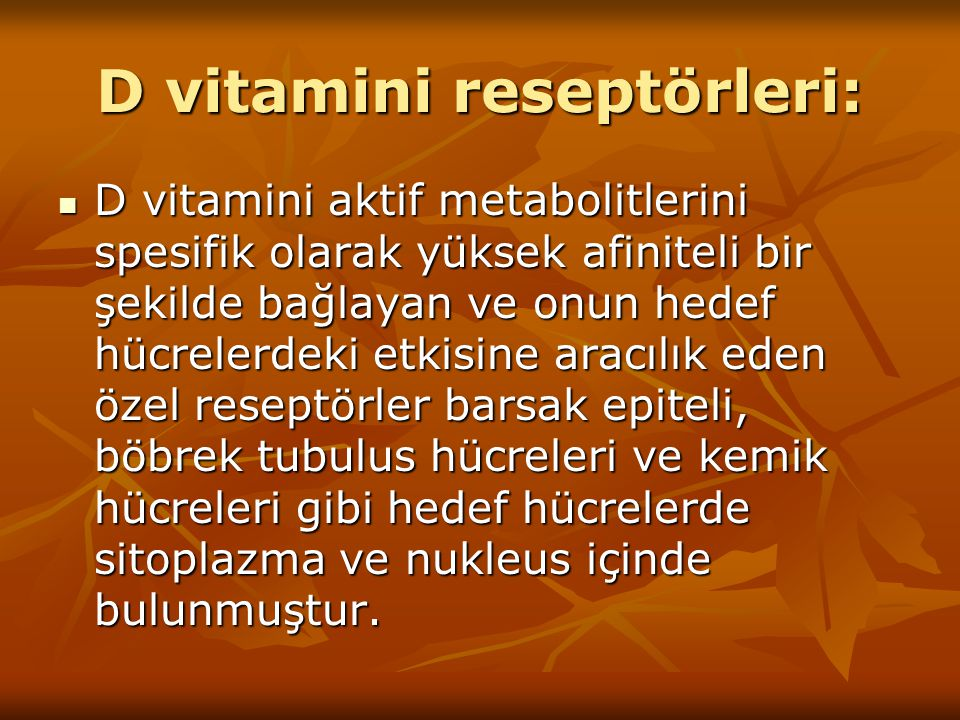D vitamini reseptörleri: