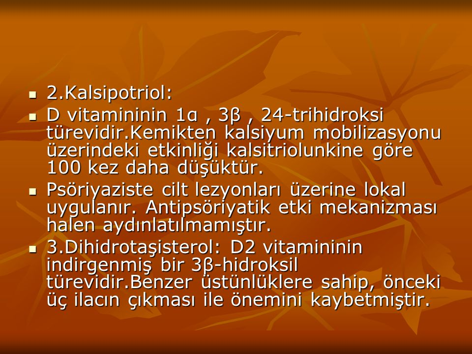 2.Kalsipotriol: