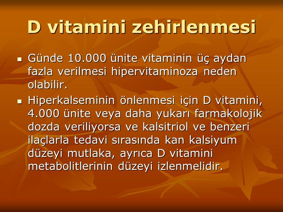 D vitamini zehirlenmesi