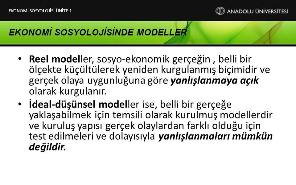EKONOMİ SOSYOLOJİSİNDE MODELLER