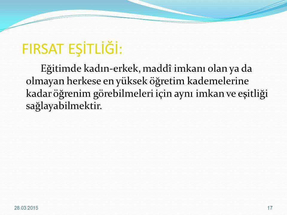 FIRSAT EŞİTLİĞİ: