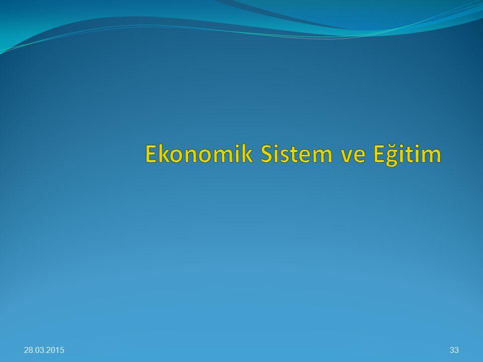 Ekonomik Sistem ve Eğitim