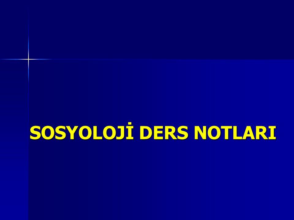 SOSYOLOJİ DERS NOTLARI