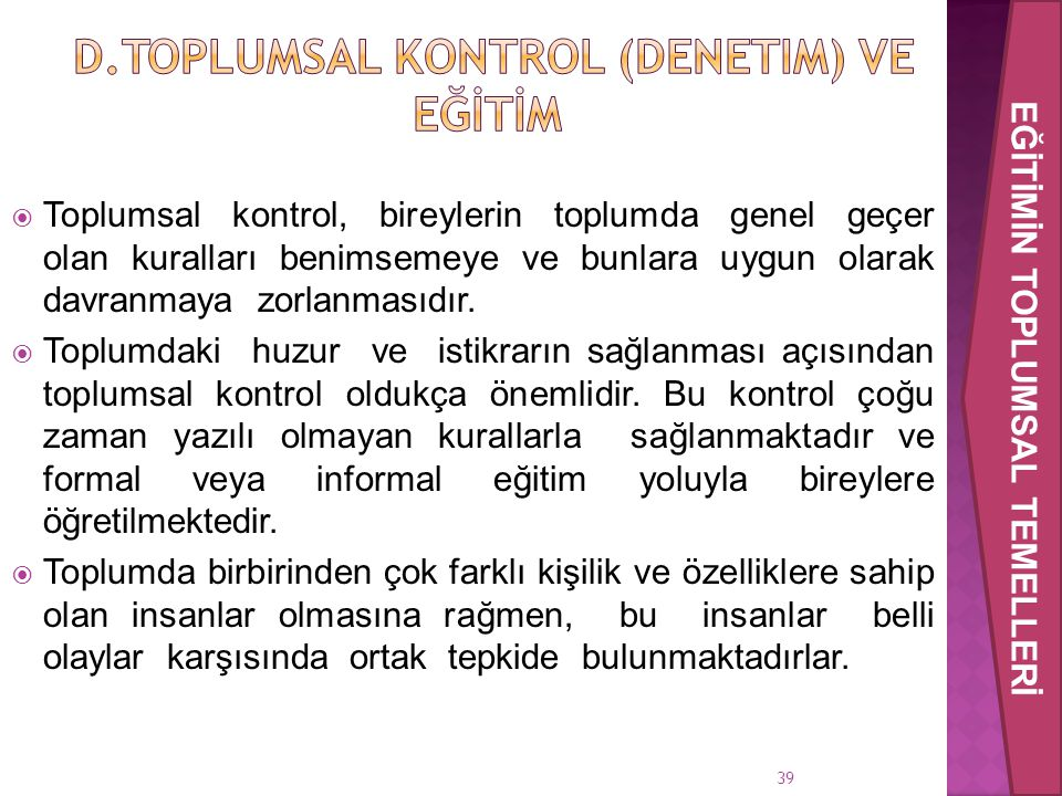 d.Toplumsal Kontrol (Denetim) ve Eğİtİm