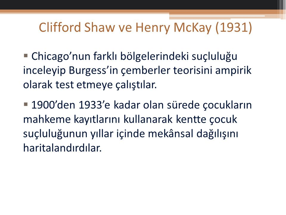 Clifford Shaw ve Henry McKay (1931)