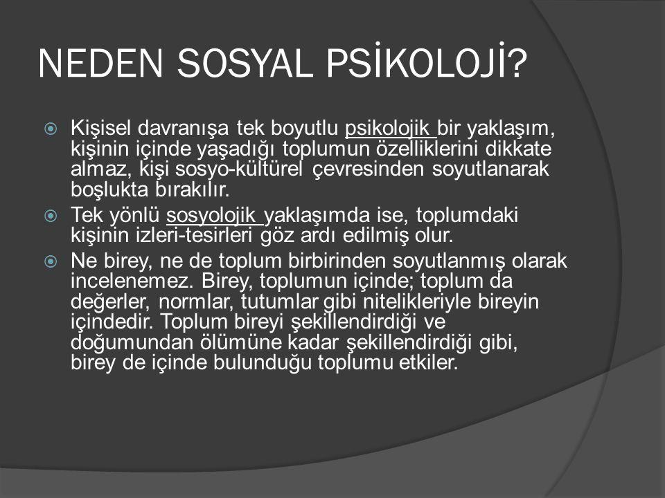 NEDEN SOSYAL PSİKOLOJİ