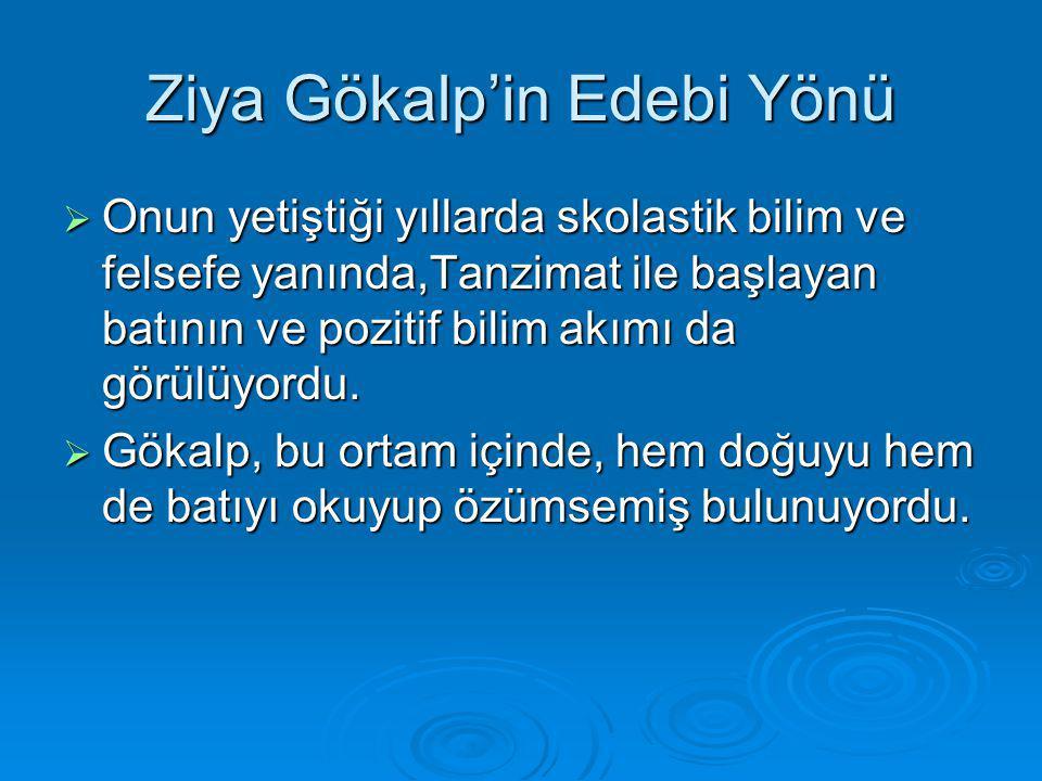 Ziya Gökalp'in Edebi Yönü