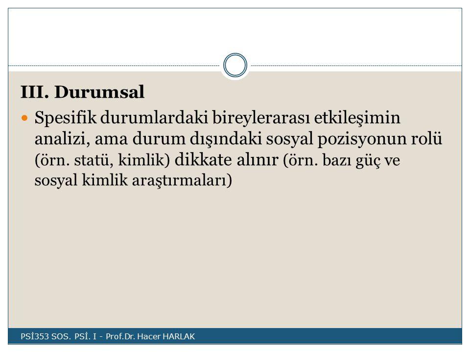III. Durumsal