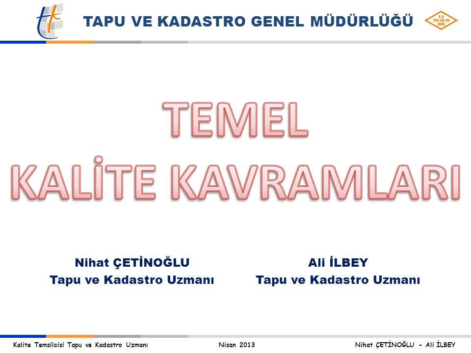 TEMEL KALİTE KAVRAMLARI