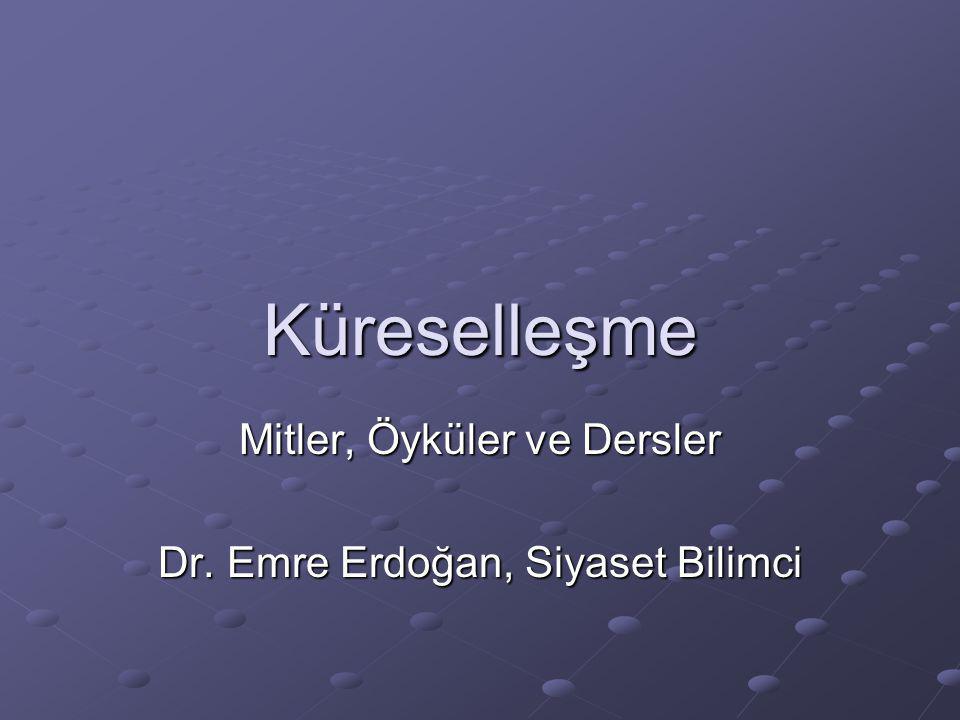 Mitler, Öyküler ve Dersler Dr. Emre Erdoğan, Siyaset Bilimci