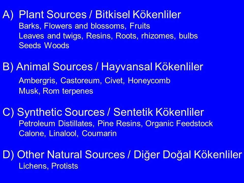 Plant Sources / Bitkisel Kökenliler