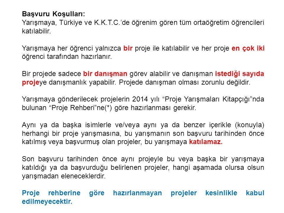 Başvuru Koşulları: Yarışmaya, Türkiye ve K.K.T.C.'de öğrenim gören tüm ortaöğretim öğrencileri katılabilir.