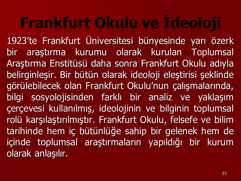 Frankfurt Okulu ve İdeoloji