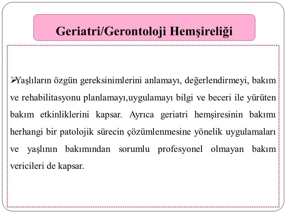 Geriatri/Gerontoloji Hemşireliği