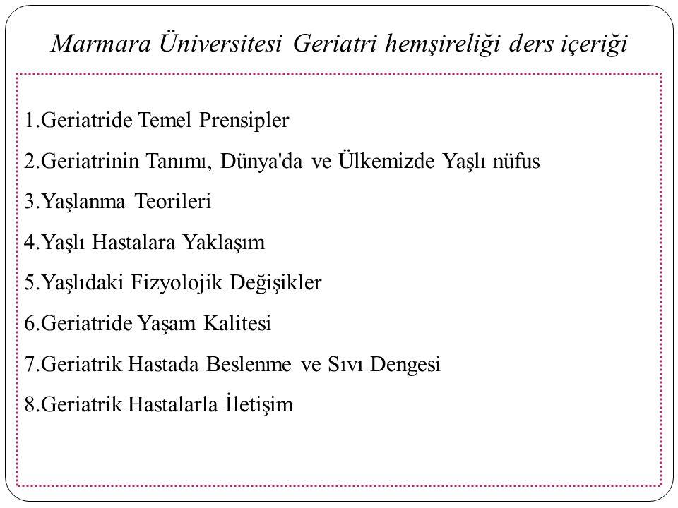 Marmara Üniversitesi Geriatri hemşireliği ders içeriği
