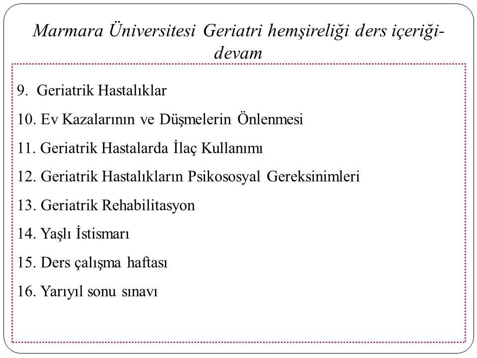 Marmara Üniversitesi Geriatri hemşireliği ders içeriği-devam