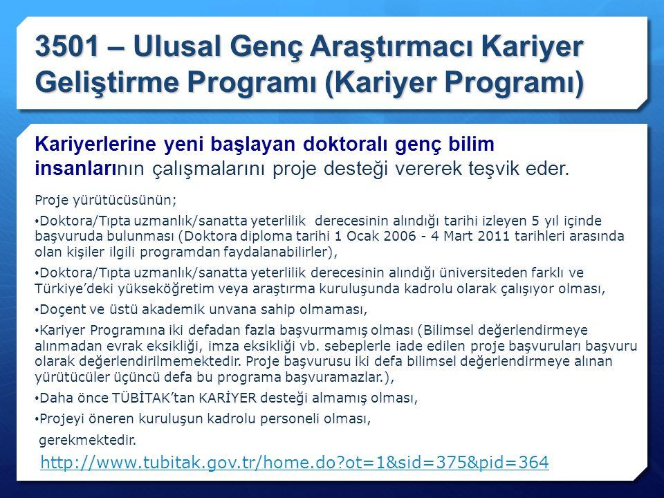 3501 – Ulusal Genç Araştırmacı Kariyer Geliştirme Programı (Kariyer Programı)
