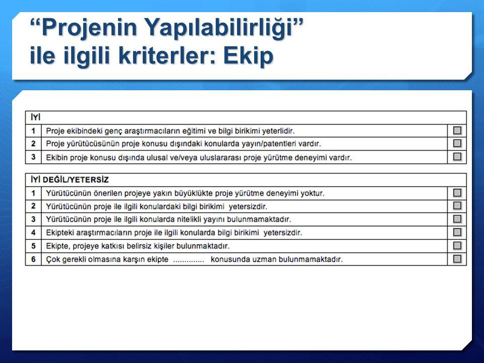 Projenin Yapılabilirliği ile ilgili kriterler: Ekip